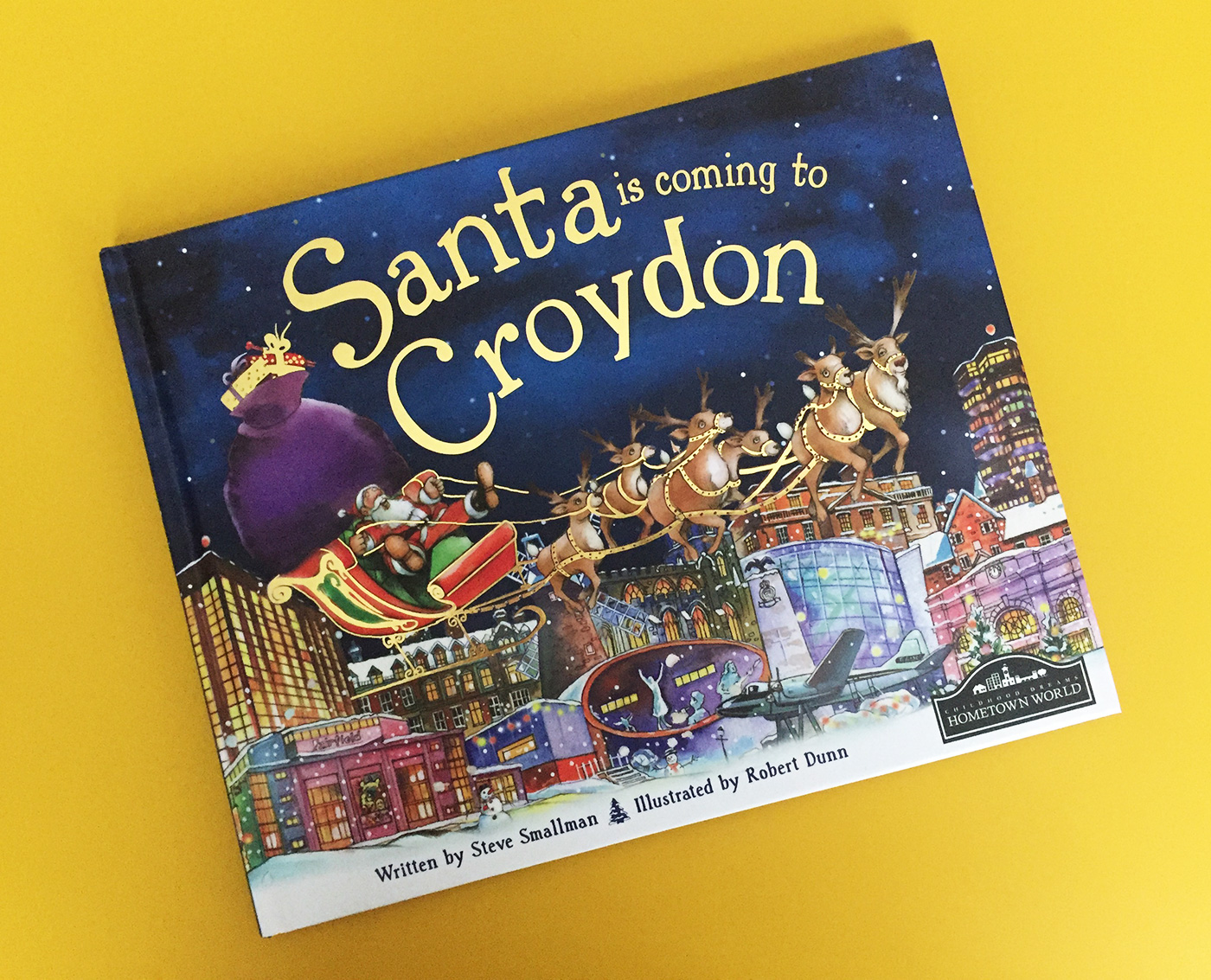 Santa is Coming to Croydon by Steve Smallman