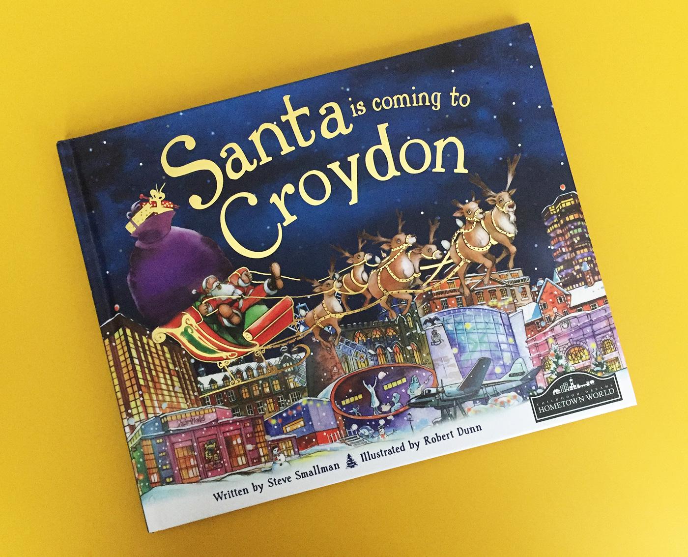 Santa is Coming to Croydon by Steve Smallman