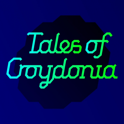 Tune in to Tales of Croydonia
